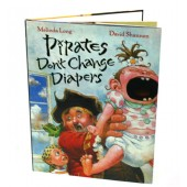 Pirates Don't Change Diapers&quot; by Melinda Long and David Shannon